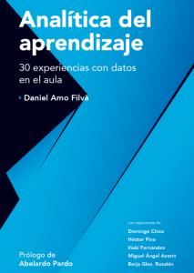 El libro 'Analítica del Aprendizaje: 30 experiencias con datos en el aula' ha sido coordinado y editado por el profesor Daniel Amo.