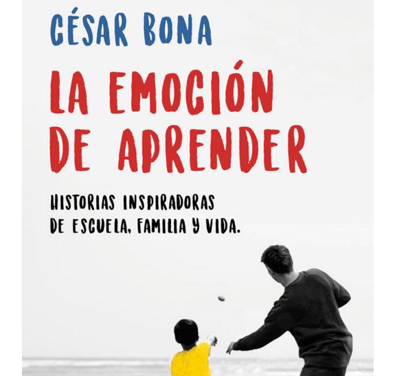 'La emoción de aprender' (Plaza&Janés) es el tercer libro sobre educación de César Bona desde que fue candidato al World Teacher Prize.